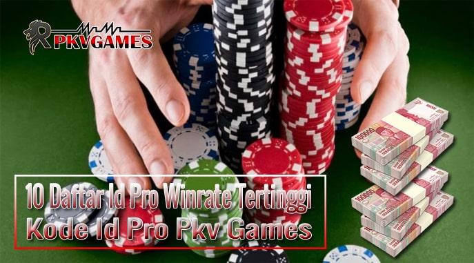 10 Daftar Id Pro Winrate Tertinggi   Kode Id Pro Pkv Games