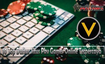 10 Top Daftar Situs Pkv Games Online Terpercaya di Indonesia