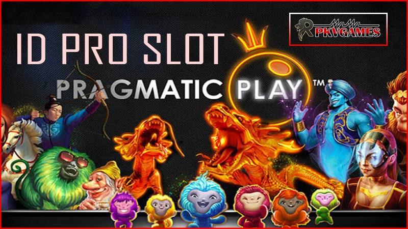 Daftar Situs ID Pro Slot Pragmatic Play Paling Gacor