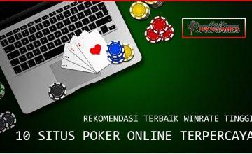 Kumpulan 10 Situs Poker Online Terpercaya dan Terbaik 2021